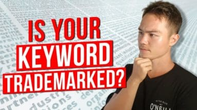 How to Check for Trademarks and Other Keyword Research Mistakes to Avoid | Video #4.2