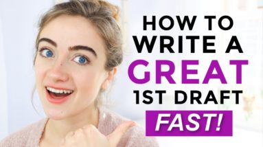 5 WAYS to Write FASTER First Drafts | NaNoWriMo 2020