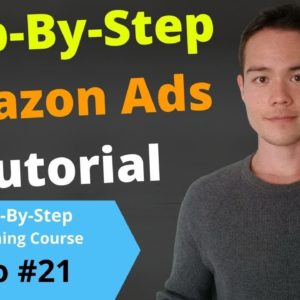 Amazon Advertising Tutorial 2020 (AMS Ads) | Free Self-Publishing Course | Video #21
