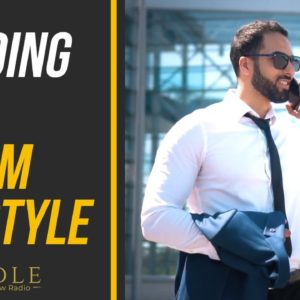 Building The Lifestyle of Your Dreams