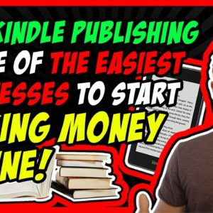 Why Kindle Publishing is One of The Easiest Business to Start Making Passive Income Online
