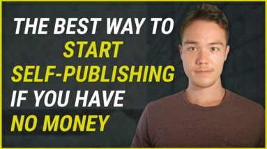 The BEST Way to Start Kindle Publishing if You Don't Have A Lot of Money