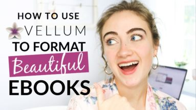 How to FORMAT AN EBOOK Using Vellum (PROFESSIONAL + EASY)