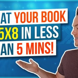 How to Format Your Book for KDP Print 5x8 in Less Than 5 Minutes!