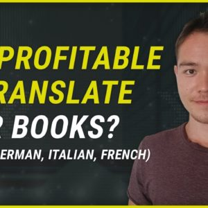 Is Translating Books Profitable in Kindle Publishing?