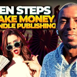 7 Steps to Make Money with Kindle Publishing