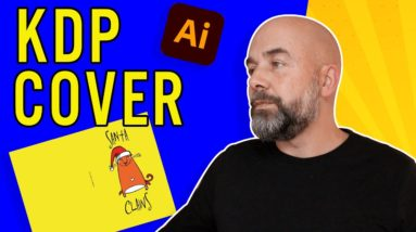 How To Make KDP Cover Designs in Illustrator FAST - Profit Online with Low Content Books