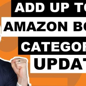 UPDATE: How to Add More Amazon Book Categories to Your Book - You Can Add Up to 10!