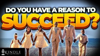 What is your reason to succeed?