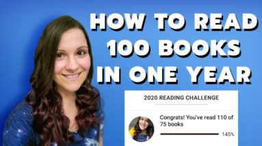 How to Read 100 Books in One Year! 📚