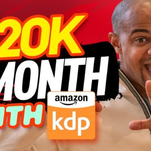 Kindle Publishing 2021: $20K A Month As A Self Publisher On Amazon