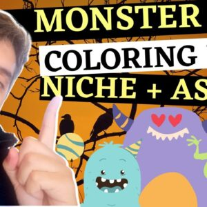 Monster KDP Coloring Book Niche Exposed On Amazon For 2021
