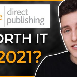 Can You Still Make $10k/mo With Kindle Direct Publishing? Is It Still Worth It In 2021?
