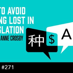 How to Avoid Getting Lost in Translation (The Self Publishing Show, episode 271)