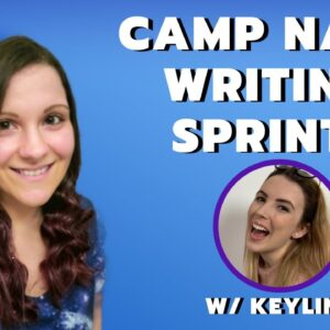 Camp NaNoWriMo Live Writing Sprints w/ Keylin!