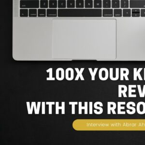 100X Your Kindle Revenue With This Resource | Interview with Abrar Ahmed | Part 3 of 11