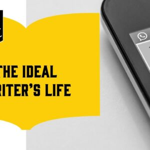 How to Boost Your Word Count (6/18): The Ideal Writer's Life