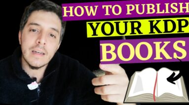 How To Publish Your Amazon KDP Low Content Book For Success In 2021