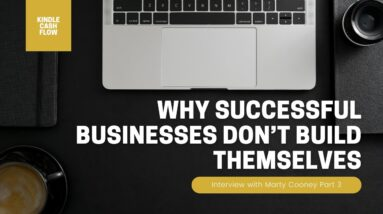 Why Successful Businesses Don't Build Themselves | Interview with Marty Cooney | 3/11