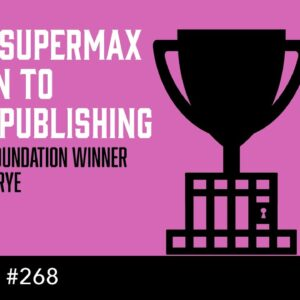 From Supermax Prison to Self-Publishing  (The Self Publishing Show, episode 268)