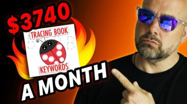 $3740 a Month 🔥 Hot🔥 KDP Niche to Self Publish Now!