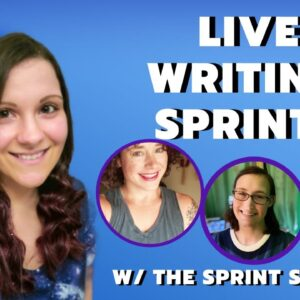Live Writing Sprints with The Sprint Society!