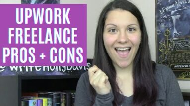 My Upwork Freelance Experience   Pros and Cons   Writer Side Hustle