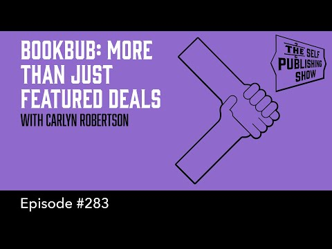 SPS-283: BookBub: More Than Just Featured Deals
