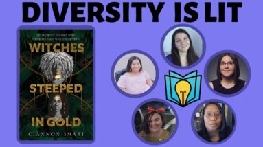 Witches Steeped in Gold by Ciannon Smart | Diversity is Lit Book Club Discussion