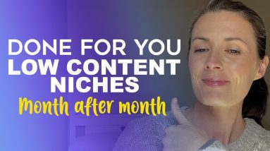 Done-For-You Low Content Niches - Amazon KDP Self Publishing Niche Research