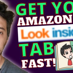 How to Get Your Amazon KDP 'Look Inside' Tab Fast For More Sales
