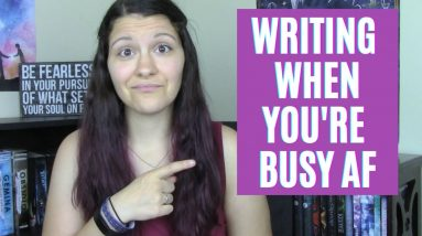 Top 5 Tips to Write When You're Busy AF 😩