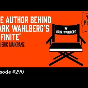 The Author Behind Mark Wahlberg's 'Infinite' - (The Self Publishing Show, episode 290)