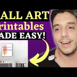 Wall Art Printables Made Easy On Etsy Using Free Resources